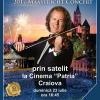 Concert Andre Rieu – prin satelit la Cinema Patria Craiova