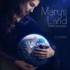 Mary's Land (2013)