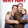 Why Him? (2016)